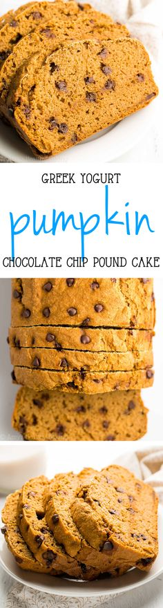Skinny Greek Yogurt Pumpkin Chocolate Chip Pound Cake -- just 150 calories & of protein! Practically healthy enough for breakfast! Healthy Muffin Recipes, Healthy Dessert Recipes, Healthy Sweets, Healthy Baking, Baking Recipes, Delicious Desserts, Yummy Food, Healthy Yogurt, Chocolate Chip Pound Cake