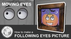 Moving Eyes, Eye Pictures, I Am Scared, Halloween Pumpkins, Picture Frames, Scary, Diy Projects, Make It Yourself, Mansion