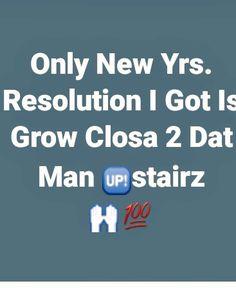 Ok so I do actually got a New Yrs. Resolution.