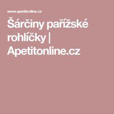 Šárčiny pařížské rohlíčky | Apetitonline.cz