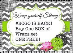 BOGO wraps is back!!! Message me before midnight December 31st to get yours!!!