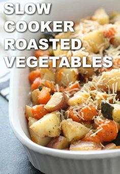 Slow Cooker Roasted Vegetables - Six Sisters' Stuff Slow Cooker Recipes - Roasted Vegetable Crockpot Recipes, Vegetable Slow Cooker, Crockpot Veggies, Crock Pot Vegetables, Healthy Crockpot Recipes, Slow Cooker Recipes, Crockpot Carrots, Vegetarian Slow Cooker, Vegetarian Grilling