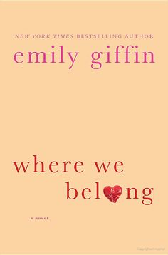 Where We Belong - Emily Giffin -