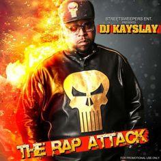 DJ KaySlay - The Rap Attack (Mixtape)DJ KaySlay - The Rap Attack (Mixtape)