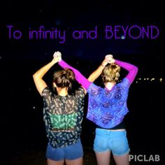 Best friend picture idea! To infinity and beyond! <3 super cute