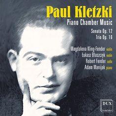 Robert Fender - Kletzki: Piano Chamber Music