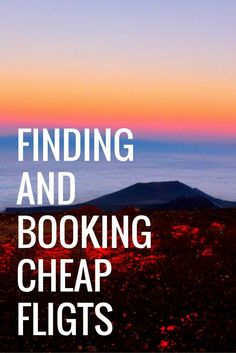 Finding and Booking Cheap Flights