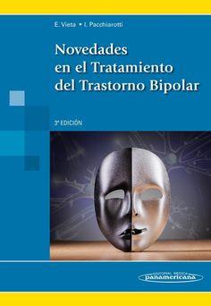 Novedades en el tratamiento del trastorno bipolar / [editores], Eduard Vieta, Isabella Pacchiarotti