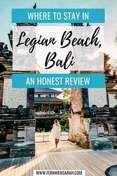 Padma Resort Legian – un avis honnête ⋆ Fernwehsarah Bali Travel Guide, Europe Travel Tips, Travel Advice, Asia Travel, Travel Destinations, Lush, Best Places In Europe, Honeymoon Tips, Living In Europe