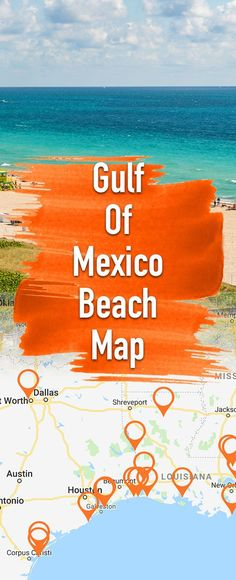 Map of the best US beaches of the Mexican Gulf! Alabama, Louisiana, Texas, Florida, Mississippi! #beach #beachvacation #gulfcoast #gulfofmexico #beaches #beachmap #south