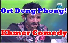 ក្រុមកំប្លែង CTN and MYTV | Khmer Pekmi Team Comedy | Ort Deng Phong, អត...