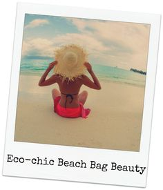 #EcoChic Beachbag Beauty Essentials