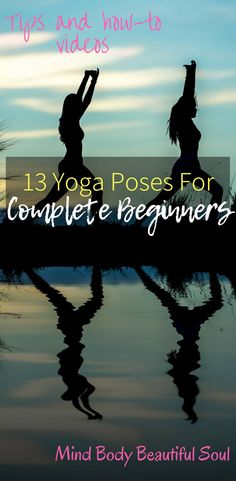 Exercise For Beginners 13 Yoga Poses For Complete Beginners. How I Started My journey and you can too. The perfect poses for complete beginners. Tips and How-to videos. Bikram Yoga, Kundalini Yoga, Yoga Poses For Men, Strength Yoga, Home Beauty Tips, Beauty Hacks, How To Start Yoga, Learn Yoga, Yoga For Weight Loss