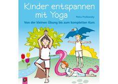 Kinder entspannen mit Yoga, Buch, 1.-4. Klasse von Verlag an der Ruhr bei Spielundlern online bestellen