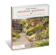Bought this yesterday. GREAT book about your chickens coexisting and helping with your garden