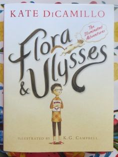 Lesson ideas & graphic organizers for Flora & Ulysses - the 2014 Newbery Medal winner by Kate DiCamillo.