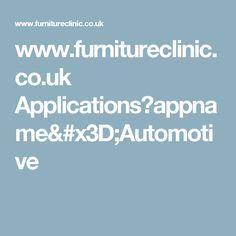 www.furnitureclinic.co.uk Applications?appname=Automotive