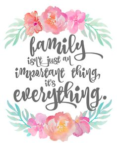 Family Is Everything || Free Printable || 8x10 floral, gray text, tropical, print, important, family, love, home, decor