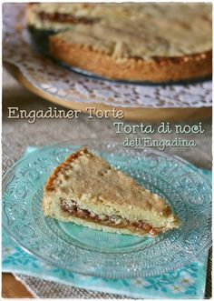 Engadiner Torte – Torta di noci dell'Engadina – Engadine nut torte