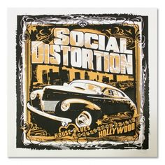 Social Distortion - House Of Blues Hollywood Screen Printed Poster Mike Ness, Social Distortion, Screen Print Poster, Tour Posters, Rockabilly, Screen Printing, Blues, Backgrounds, Nerd