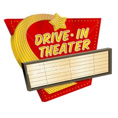Drive In Theater Sign Vintage