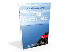 Elisa frente al mar, Clara Asunción García. Lectura de normalización de las relaciones homosexuales entre chicas. Recomendado para 4º ESO