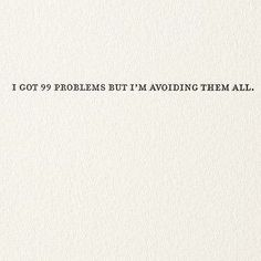Front: i've got 99 problems but i'm avoiding them all. Inside: Blank sapling…