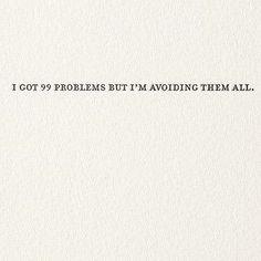Front: i've got 99 problems but i'm avoiding them all. Inside: Blank sapling…