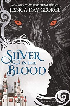 Silver in the Blood eBook: Jessica Day George: Amazon.com.br: Loja Kindle