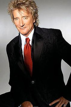Rod Stewart--actually got better looking with age!---love many of his songs especially Maggie May!