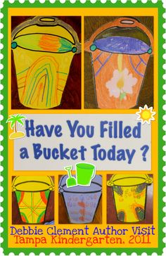 Bucket fillers - my son\'s class is so positive this year with this concept! www.rainbowswithi...