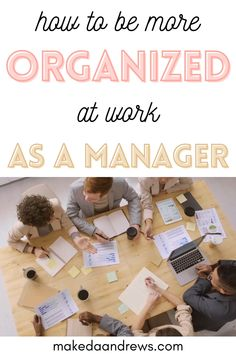 Time Management Tips, Business Management, Project Management, How To Be More Organized, Staying Organized, Focus At Work, Office Organization At Work, Business Tips, Online Business