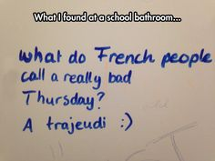 Funny pictures about French Humor. Oh, and cool pics about French Humor. Also, French Humor photos. French Puns, Funny French, French Quotes, French Stuff, Funny Spanish, Learning French For Kids, Teaching French, French Teacher, How To Speak French