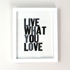 Live What You Love Black