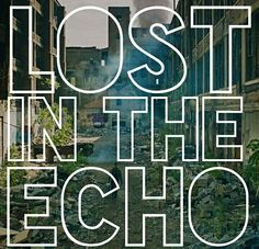 Lost in the echo Linkin Park