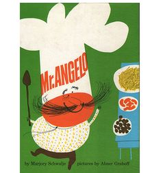 Mr. Angelo by Marjory Schwalje - Illustrations by Abner Graboff c1960 - another scraping in!