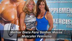 Melhor Dieta Para Ganhar Massa Muscular Feminina