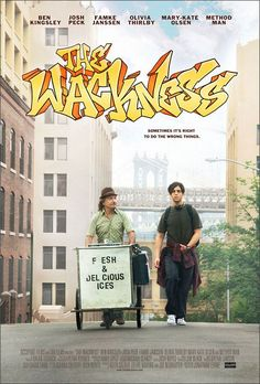 The Wackness , starring Josh Peck, Ben Kingsley, Olivia Thirlby, Famke Janssen. It's the summer of 1994, and the streets of New York are pulsing with hip-hop. Set against this backdrop, a lonely teenager named Luke Shapiro spends his last summer before university selling marijuana throughout New York City, trading it with his unorthodox psychotherapist for treatment, while having a crush on his stepdaughter. #Comedy #Drama #Romance