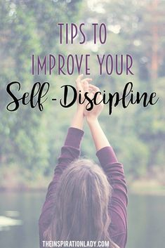 I believe self-discipline is something that can be learned with hard work and habit building. Here are some helpful ways that you can improve your self-discipline!