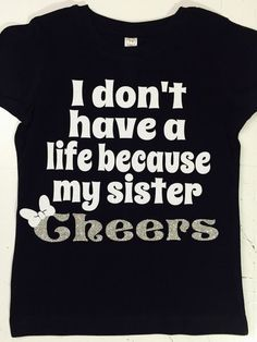 A personal favorite from my Etsy shop https://www.etsy.com/listing/294449563/cheer-sister-shirt  #cheersister #cheerleading #cheerleader #cheer