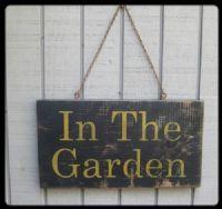 Primitive Garden sign