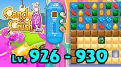 Candy Crush Soda Saga - Level 926 - 930