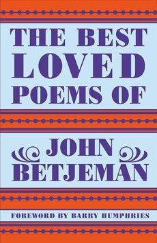 John Betjeman - Best Loved Poems of John Betjeman - Hodder & Stoughton Barry Humphries, Good Books, Books To Read, British Poets, English Poets, Love Poems, Writer, Reading, Amazon