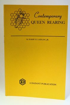 Contemporary #Queen Rearing by Harry Laidlaw is a great technical book for #beekeepers. http://beewellhoneyfarm.com/product/book-contemporary-queen-rearing/
