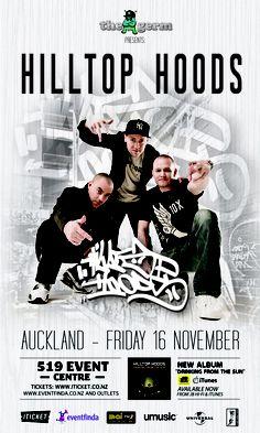 Hilltop Hoods Hilltop Hoods, Tour Posters, Auckland, Music Is Life, Music Bands, Good Music, Hip Hop, Entertainment, Album