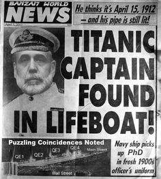 Media Mulch - Books, Movies, Celebrity, Technology, Stuff: Titanic Captain Survived - Found in Lifeboat 79 Years later Titanic Wreck, Titanic Ship, Titanic Movie, Rms Titanic, Newspaper Front Pages, Vintage Newspaper, Titanic Underwater, Titanic History, Bon Film