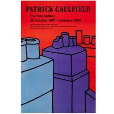 Buy this vintage poster inspired by the Artist Patrick Caulfield at The Tate Shop. Reproduced from vintage Tate exhibition posters, these high quality prints showcase the gallery's unique history. Get beautiful Art Prints from Tate Online Shop Pop Art, Tate Gallery, British, Exhibition Poster, Art Design, Visual Identity, Poster Prints, Art Prints, Art Images