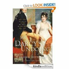 Mr. Darcy's Undoing (A Pride and Prejudice Variation) by Abigail Reynolds