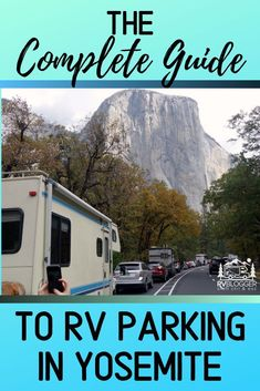 The Complete Guide to RV Parking in Yosemite RV Travel Yosemite Camping, Yosemite Falls, Rv Parks, State Parks, Yosemite National Park, National Parks, Best Campgrounds, Camping Life, Camping Gas