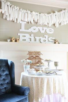 Love Birds Bridal Shower  Love the special chair maybe for opening gifts...